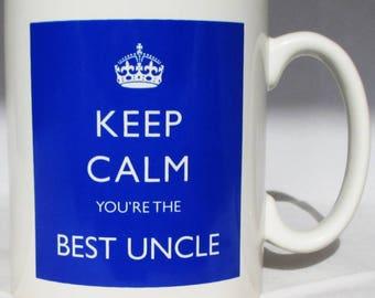 Keep Calm Best Uncle Mug