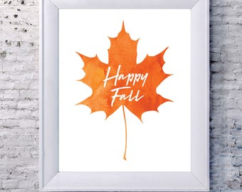 "Autumn/Fall Leaf Water Color ""Happy Fall"" Printable"