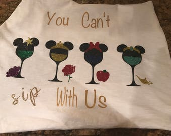 You cant sip with us, Disney food and wine, ecpot, Disney Princess, Ariel, Belle, Snow White, Jasmine