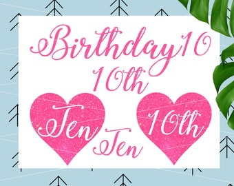 Birthday ten svg Birthday Svg tenth Birthday Svg 10th Birthday svg Birthday girl svg files for Cricut Silhouette Cut file cut file lfvs