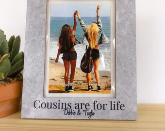 Cousins Picture Frame. Friends are Forever Cousins are for life Frame Gift for Cousins