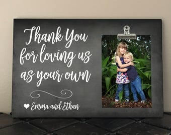 Thank You for LOVING us as your own, Personalized Free gift for Adoptive Parents, Stepdad, Stepmom, MOM, DAD, Grandparents, Blended Family