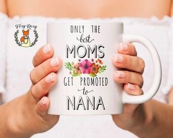 Nana Mug | New Nana | New Nana Mug | Nana Gift | Coffee Mug | Pregnancy Reveal | Grandma Coffee Mug | New Nana Gift | Grandma to be | CM-032