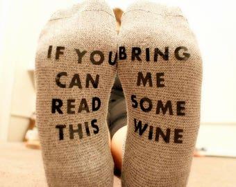 wine socks, beer socks, bring me wine socks, if you can read this bring me some beer sock, funny socks, gag gift, stocking stuffer