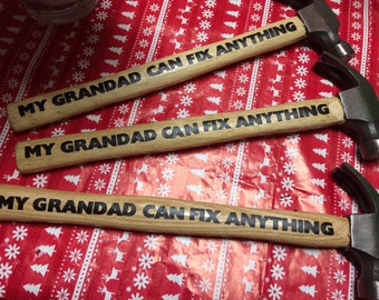 My Grandad Can Fix Anything Hammer great gift Christmas or Birthdays Novelty
