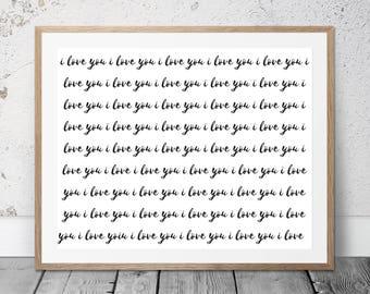 I love you art print / printable art / typography print / digital download / art print / wall art / home decor / minimalist art