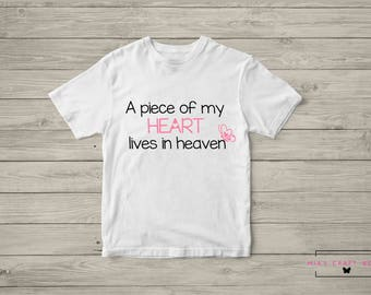 A Piece Of My Heart Lives In Heaven T-Shirt For Adults/ Toddler/ Youth [Pregnancy and Infant Loss Awareness Month] Multiple Colors Available