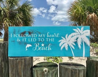 I Followed My Heart And It Led Me To The Beach Sign | Hand Painted Wood Beach Sign | Rustic Beach Decor | Beach Quote Sign | Palm Tree Decor