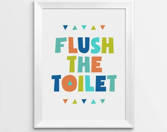 Printable Nursery Art, Flush the toilet, Kids Bathroom Wall Decor, Art for kids, Printable Art, Nursery Bathroom, Toilet sign. Nursery Print