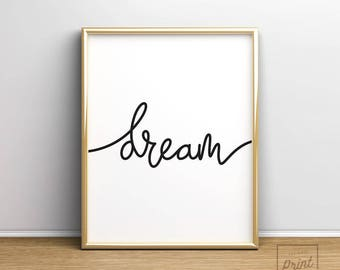 Dream Print, Printable Art, Nursery Art, Nursery Print, Bedroom Wall Art, Bedroom Printable, Bedroom Art, Typography Print
