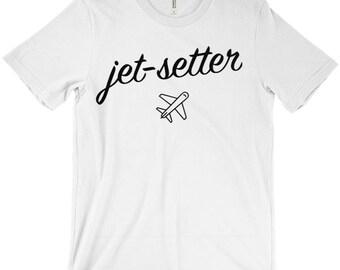 Jet Setter Travel T-Shirt - Vacation