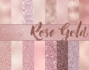 Rose Gold Digital Paper-  BLUSH & ROSE GOLD,  rose gold  textures, rose gold backgrounds, rose gold glitter, rose gold jpg