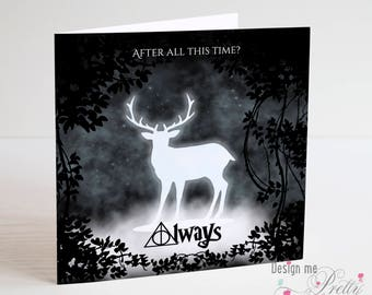 Harry Potter Patronus after all this time Always greeting card