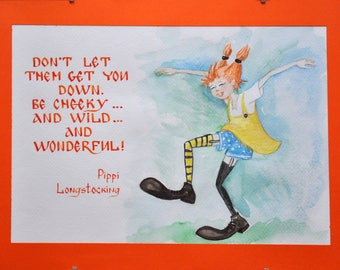 Pippi Longstocking quote - calligraphy