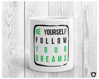 "Mug ""Be your dream"" - Green"