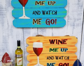 Wine Me Up Outdoor Party Sign Deck Porch Patio