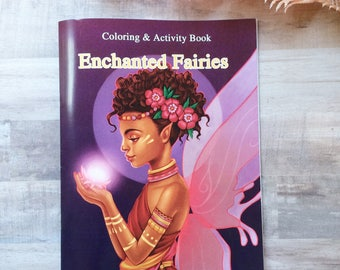 Enchanted Fairies Coloring & Activity Book
