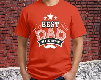 Best Dad In The Word Mustache Tee - Father's Day T-Shirt