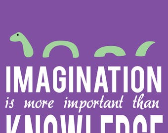 Imagination is more important than knowledge poster print instant download digital art wall decor
