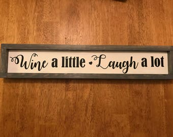 Wine sign, wine gift, kitchen decor, Wine a Little, Laugh a Lot Sign, Wood Wine Sign, wine bar, rustic sign, wood sign, fixer upper