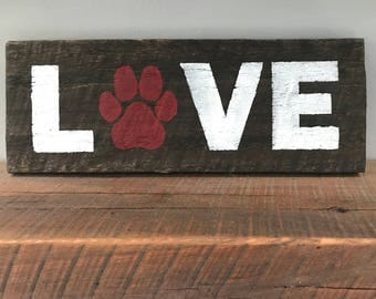 Paw Print Love Sign, Customized Paw Love Sign, Love Sign, Dog Paw, Dog Decor, Cat Paw, Paw Print, Dog Love, Cat Love, Dog Sign, Cat Sign