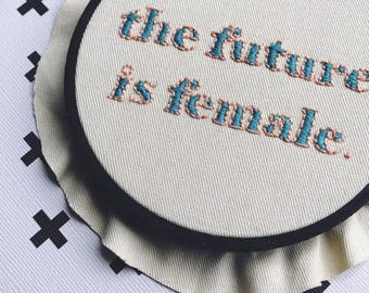 The Future is Female - wall hanging, embroidery hoop, modern embroidery, fiber art, home decor, fine art