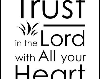 Trust in the Lord - Creative Black and White Typography Wall Art - FREE SHIPPING!