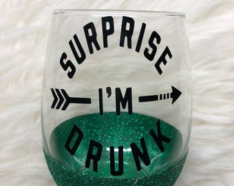 Funny Stemless Wine Glass/Glitter Dipped Wine Glass/ Glitter Wine Glass/Suprise I'm Drunk/Wedding Planning Glass/Engagement Gift/Bridal Gift