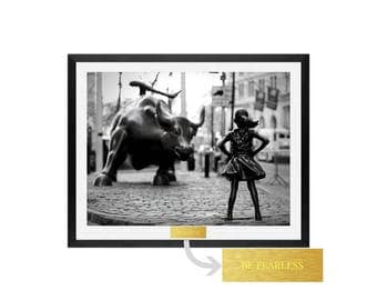 Fearless Girl - Feminism - Wall Street Bull - Art Prints - Framed Art - Girl Power, women rights, girl power, artwork, equality, Be Fearless