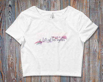 Let's Get Lost Together / Boho Chic Women's Crop Top