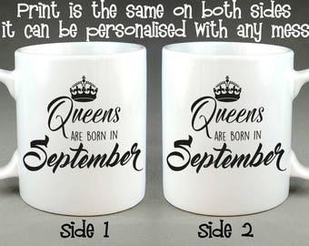 Queens Are Born In September Mug - Birthday Gift