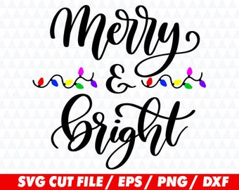 Merry and Bright svg, Merry svg, Bright svg, Christmas lights svg, Christmas svg, Christmas cricut, Merry and bright cricut, Lights svg
