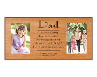 """Personalized Father of the Bride Frame, Dad Picture Frame, """"You were the first man I ever loved. Never forget that I will always be your..."""