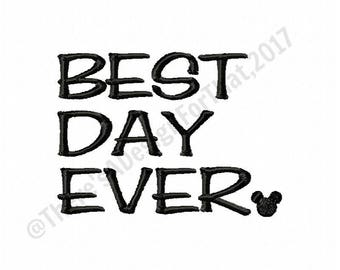 Best day ever embroidery design, vacation embroidery design, disney embroidery design, mickey embroidery design