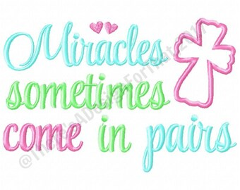 Newborn embroidery design, twin embroidery design, miracle sometimes come in pairs, miracle embroidery design, new baby embroidery design