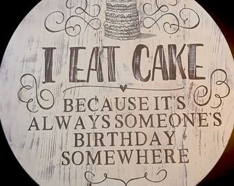 I Eat Cake Engraved & Hand Painted Wooden Lazy Susan