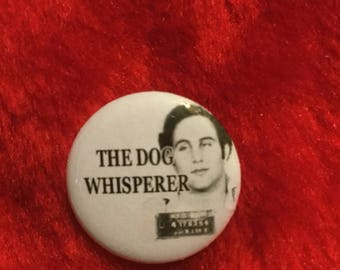 "Son of Sam ""dog whisperer""1"" button  true crime David Berkowitz"