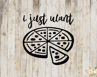 I Just Want Pizza Decal