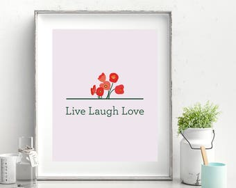Live Laugh Love Printable Poster