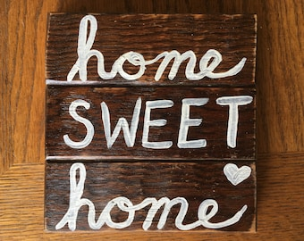 Home Sweet Home hand painted wood