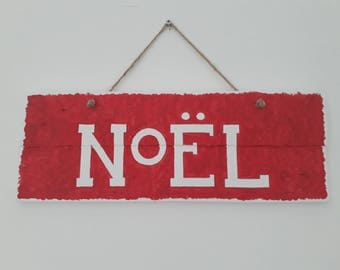 Noel Christmas wall sign.  Rustic reclaimed wood.  Hand made and hand painted
