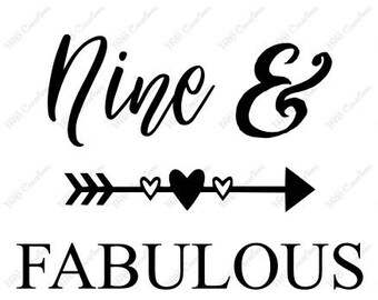Nine and Fabulous .svg .png .eps .dxf