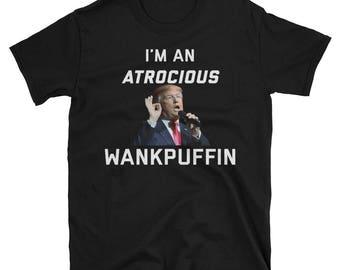 Trump Atrocious Wankpuffin