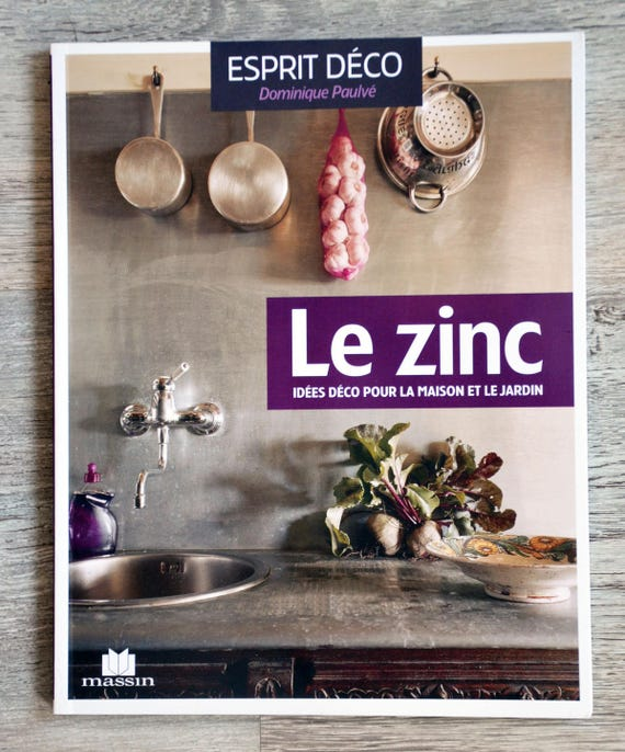 New book zinc decoration ideas for home and garden from for Decoration zinc