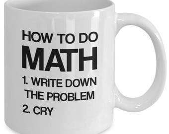 Math Mug, Math Gift, Math teacher mug, Funny Math Mug, Science Mug, Professor Mug, Funny Mug,  11 oz.