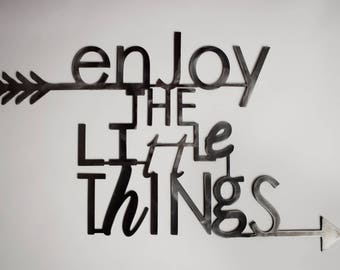 Enjoy the Little Things metal decor