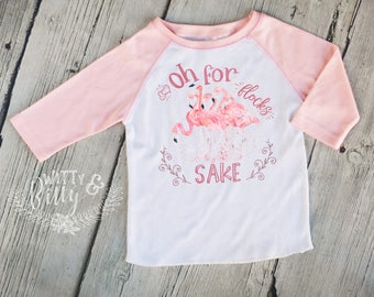 Oh For Flocks Sake Flamingoes Kids Raglan Shirt, Funny Kids Shirt, Cute Kids Raglan Shirt, Animal Kids Raglan, Girls Raglan Tee - R372O