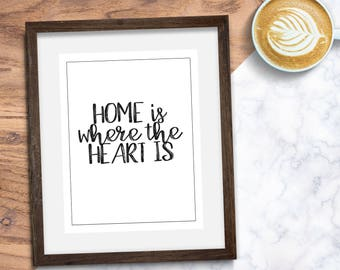 Home is Where the Heart is Home Decor, Printable, Print, Art Print, Wall Art, Download, Wall Hanging, Prints, Minimalist, Wall Decor, Poster