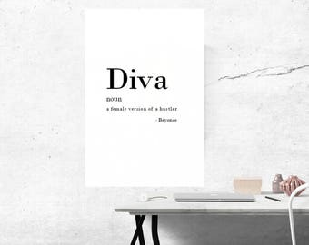 Downloadable Print A Diva is a Female Version of a Hustler Beyonce Lyric