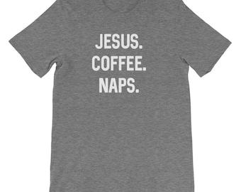 Jesus. Coffee. Naps. Tee
